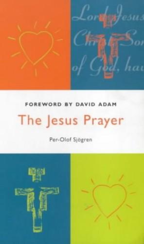 The Jesus Prayer By Per-Olof Sjogren