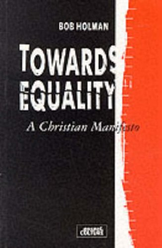 Towards Equality By B. Holman