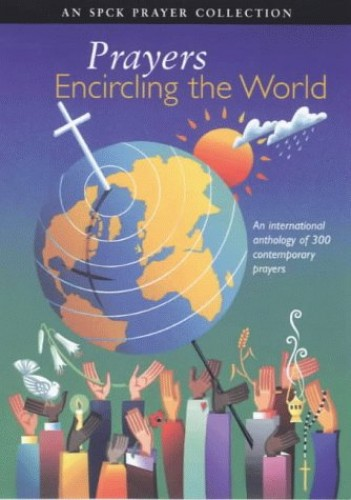 Prayers Encircling the World By Edited by Robin Keeley