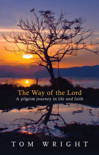 The Way of the Lord By Tom Wright