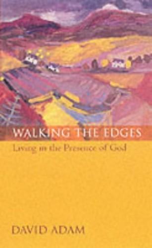 Walking the Edges By David Adam