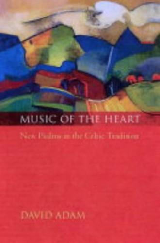 Music of the Heart By David Adam