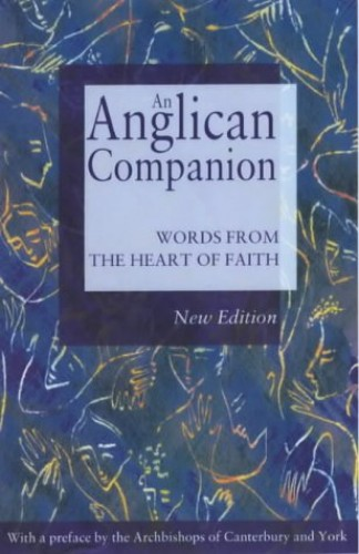 An Anglican Companion By Edited by Christopher J. Cocksworth