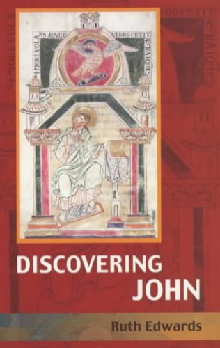 Discovering John By Ruth Edwards
