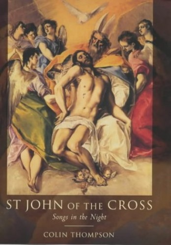 St.John of the Cross By Colin Thompson