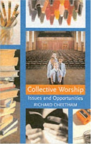 Collective Worship By Richard Cheetham