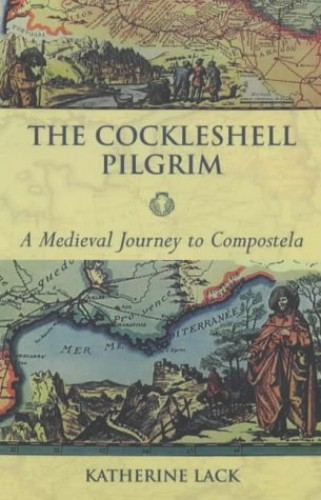 The Cockleshell Pilgrim By Katherine Lack