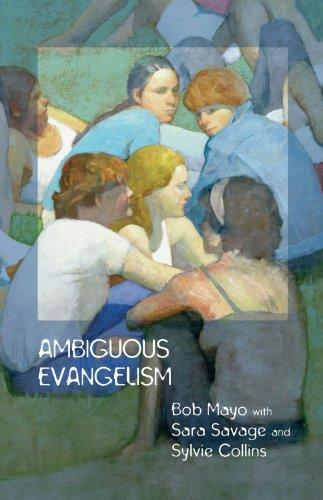 Ambiguous Evangelism By Bob Mayo