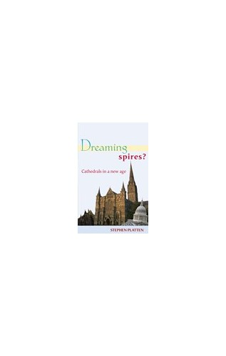 Dreaming Spires? By Stephen Platten