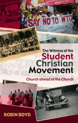 The Witness of the Student Christian Movement By Robin Boyd