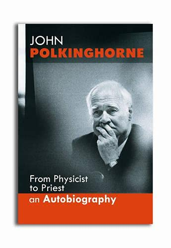 From Physicist to Priest By John Polkinghorne