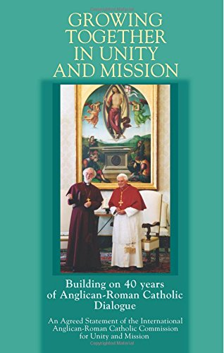 Growing Together in Unity and Mission by Edited by Iarccum