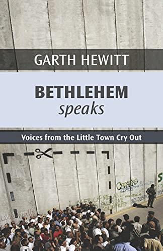 Bethlehem Speaks By Garth Hewitt