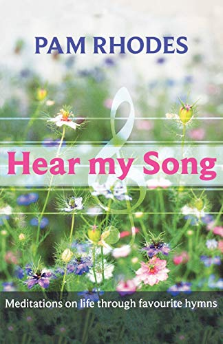 Hear My Song By Pam Rhodes