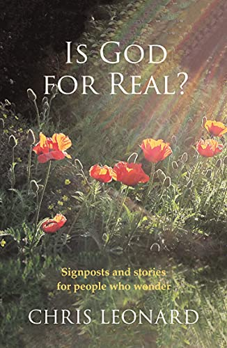 Is God for Real? By Chris Leonard