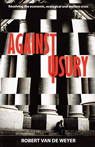 Against Usury By Robert Van Der Weyer