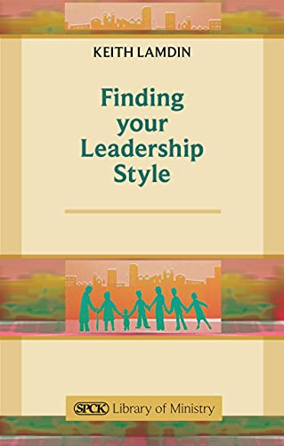 Finding Your Leadership Style By Keith Lamdin