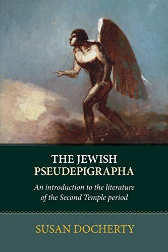 The Jewish Pseudepigrapha By Susan Docherty