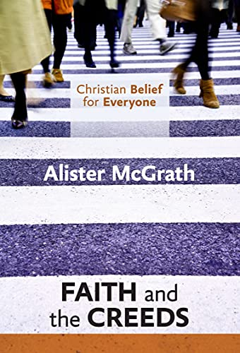 Christian Belief for Everyone By Alister McGrath, DPhil, DD