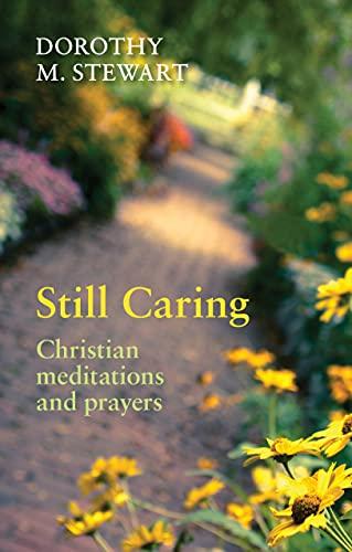 Still Caring By Dorothy M. Stewart