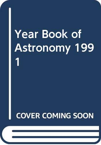 Year Book of Astronomy By Volume editor CBE, DSc, FRAS, Sir Patrick Moore