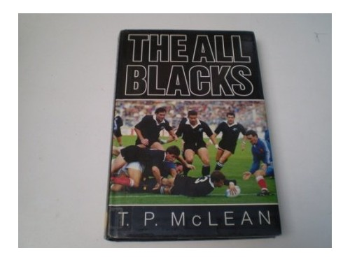 The All Blacks By T.P. McLean