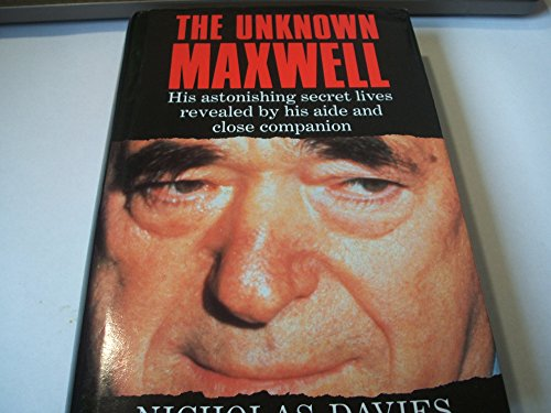 The Unknown Maxwell By Nicholas Davies
