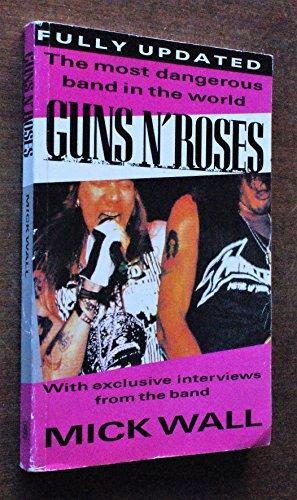 """Guns 'n' Roses"" By Mick Wall"
