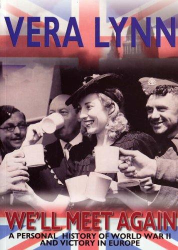 We'll Meet Again By Dame Vera Lynn