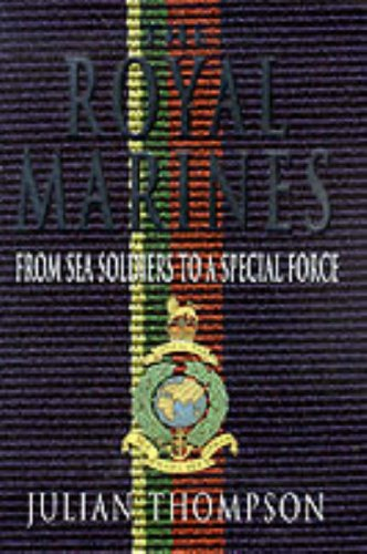 History of the Royal Marines by Julian Thompson