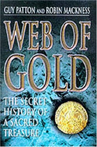 Web of Gold By Guy Patton