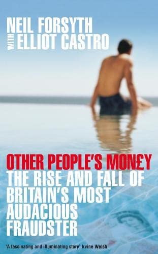 Other People's Money By Neil Forsyth