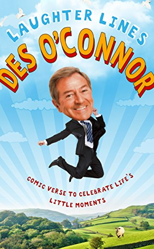 Laughter Lines: Comic Verse to Celebrate Life's Little Moments By Des O'Connor