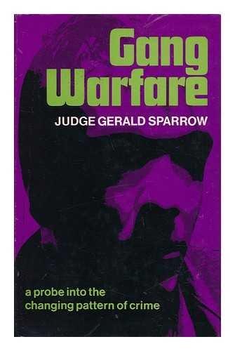 Gang Warfare By Gerald Sparrow