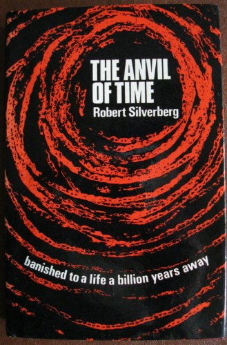 Anvil of Time By Robert Silverberg