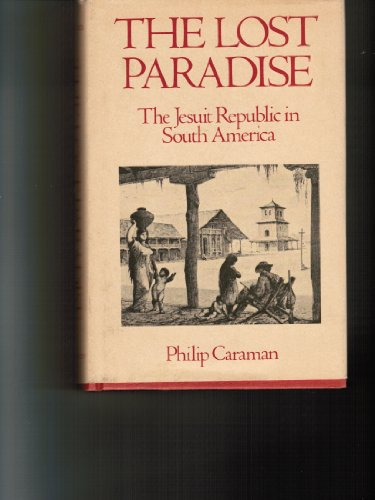 Lost Paradise By Philip Caraman