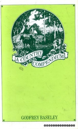 Country Compendium By Edited by Godfrey Baseley
