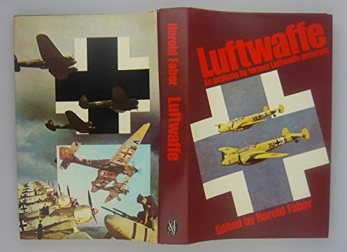 Luftwaffe By Edited by Harold Faber
