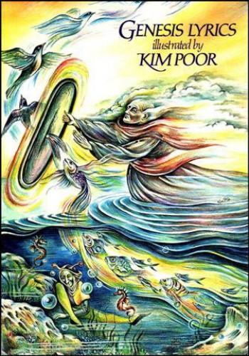 Genesis Lyrics Illustrated by Kim Poor