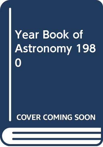 Year Book of Astronomy By Volume editor CBE,DSc,FRAS,Sir Patrick Moore