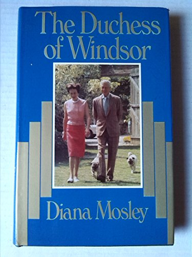 Duchess of Windsor By Diana Mosley
