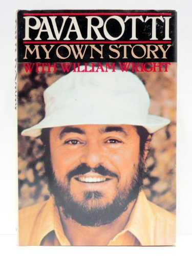 My Own Story By Luciano Pavarotti