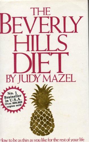 Beverly Hills Diet By Judy Mazel