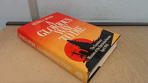 Glorious Way to Die By Russell Spurr