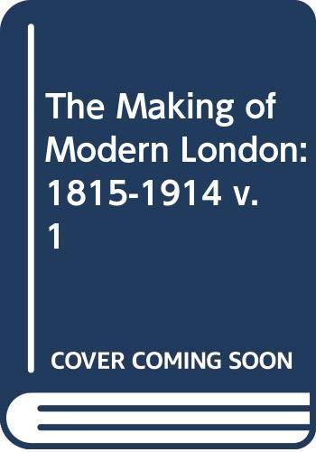 The Making of Modern London By Gavin Weightman