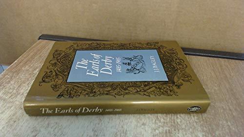 Earls of Derby By John J. Bagley