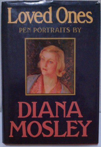 Loved Ones By Diana Mosley