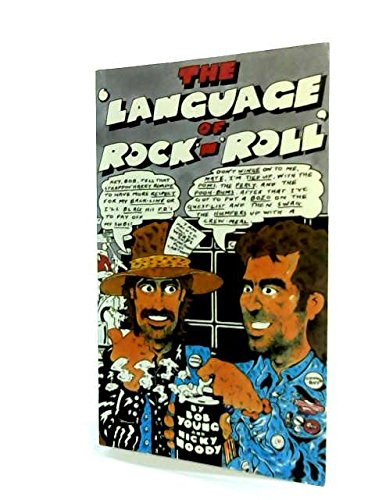 The Language of Rock 'n' Roll By Bob Young