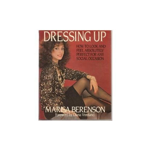Dressing Up By Marisa Berenson