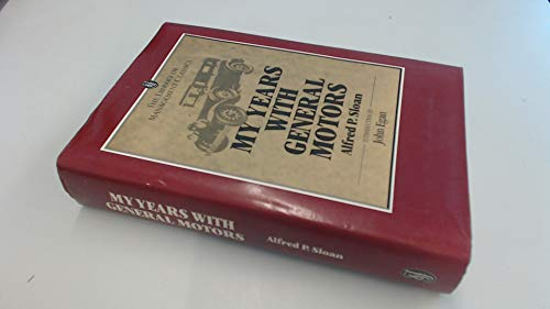 My Years with General Motors By Alfred P. Sloan